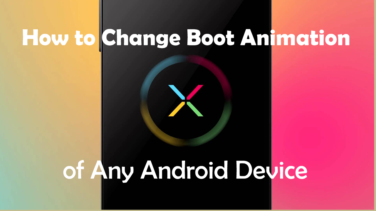 change boot animation of any android device